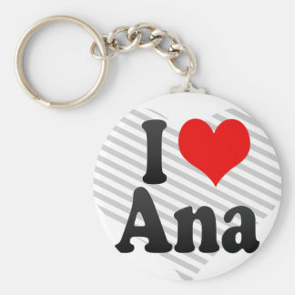 I love Ana Basic Round Button Keychain