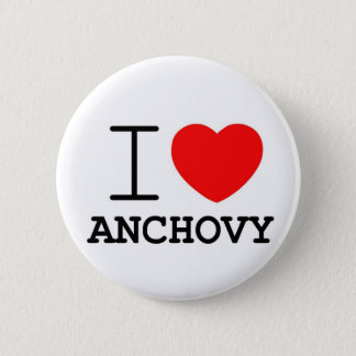I love anchovy 2 inch round button