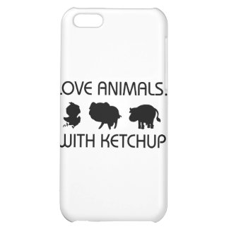 I Love Animals With Ketchup iPhone 5C Case