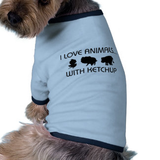 I Love Animals With Ketchup Pet Clothing