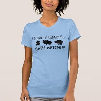 I Love Animals With Ketchup Tshirt