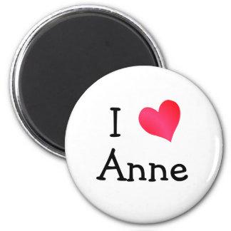 I Love Anne Magnet