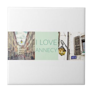 """I Love Annecy"" Ceramic Tile"