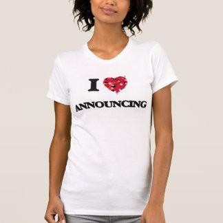 I Love Announcing Tshirt