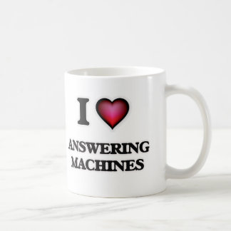 I Love Answering Machines Coffee Mug