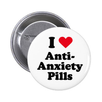 I love anti-anxiety pills 2 inch round button
