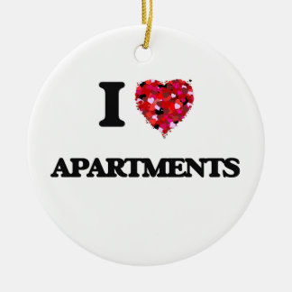 I Love Apartments Ceramic Ornament