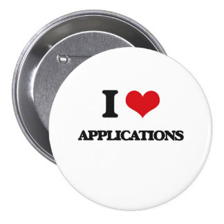 I Love Applications Pinback Button