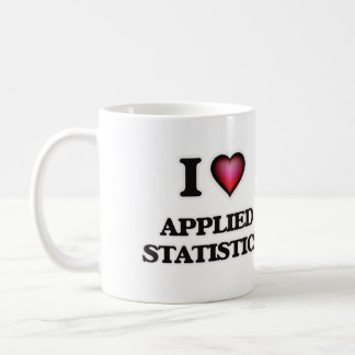 I Love Applied Statistics Coffee Mug