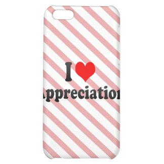 I love Appreciation iPhone 5C Covers