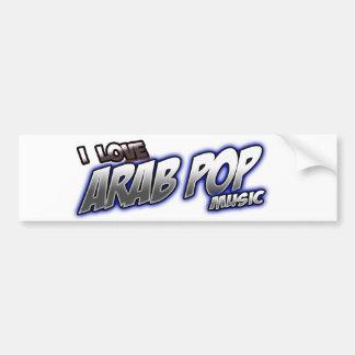 I Love Arab Pop music ARAB POP Bumper Stickers