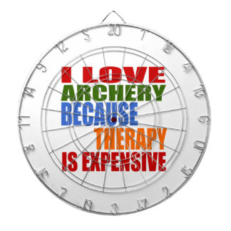 I Love Archery Because Therapy Is Expensive Dartboard
