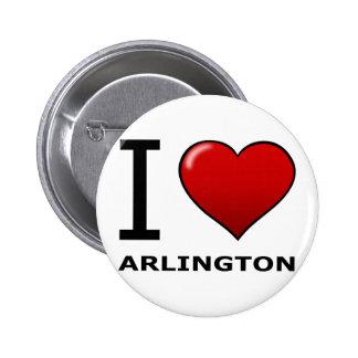I LOVE ARLINGTON TX - Texas Buttons