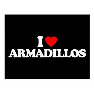 I LOVE ARMADILLOS POSTCARDS