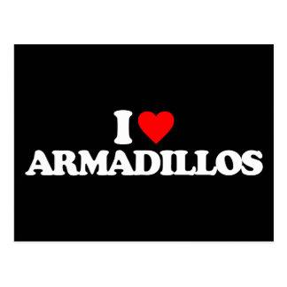 I LOVE ARMADILLOS POST CARDS