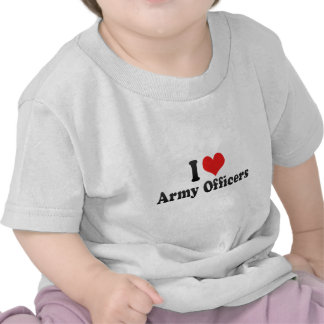 I Love Army Officers Shirts
