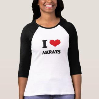 I Love Arrays T-shirts