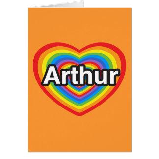 I love Arthur. I love you Arthur. Heart Card