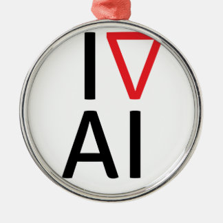 I love artificial intelligence metal ornament
