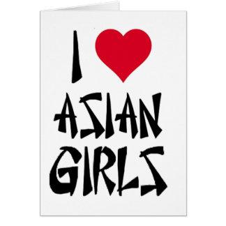 I Love Asian Girls Card