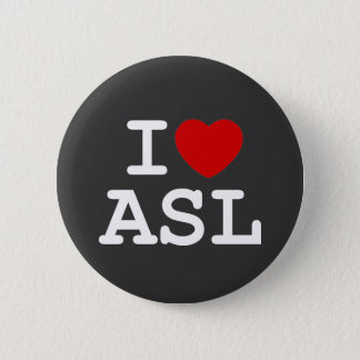 I Love ASL 2 Inch Round Button