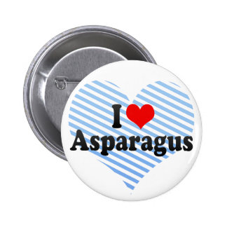 I Love Asparagus Pinback Buttons