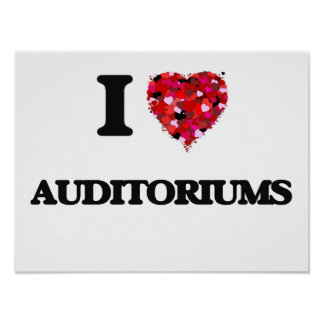 I Love Auditoriums Poster