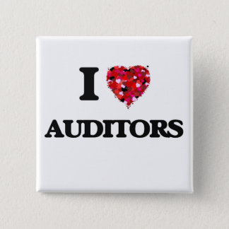 I Love Auditors 2 Inch Square Button
