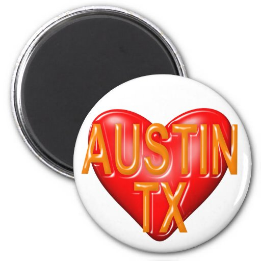 I Love Austin Texas Magnets