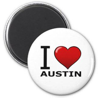 I LOVE AUSTIN,TX - TEXAS 2 INCH ROUND MAGNET