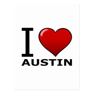 I LOVE AUSTIN,TX - TEXAS POSTCARD