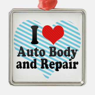 I Love Auto Body and Repair Metal Ornament
