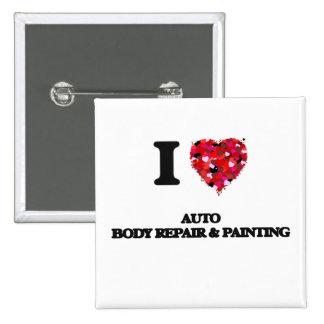 I Love Auto Body Repair & Painting 2 Inch Square Button