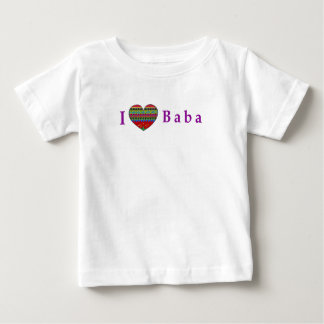 I Love Baba Baby T-Shirt