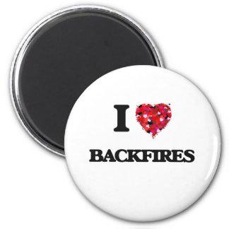 I Love Backfires 2 Inch Round Magnet