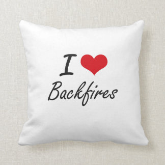 I Love Backfires Artistic Design Pillow