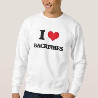 I Love Backfires Pull Over Sweatshirts