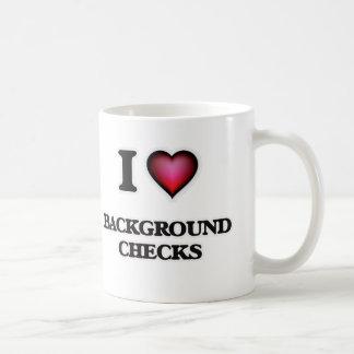 I Love Background Checks Coffee Mug