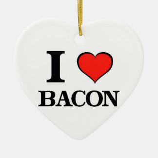 I Love Bacon Ceramic Ornament