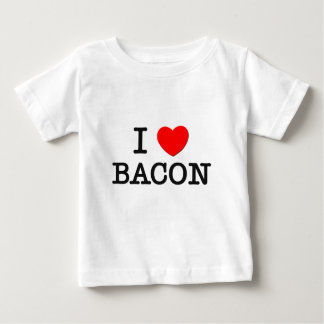 I Love BACON ( food ) Baby T-Shirt