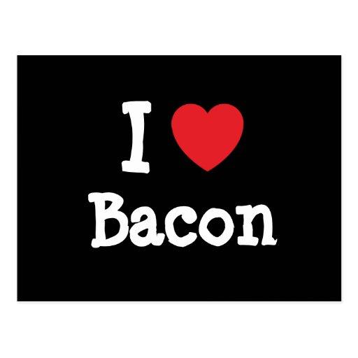 I love Bacon heart T-Shirt Post Card