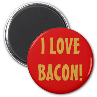 I LOVE BACON! MAGNET