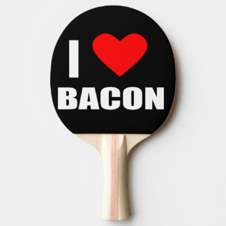 i love bacon ping pong paddle
