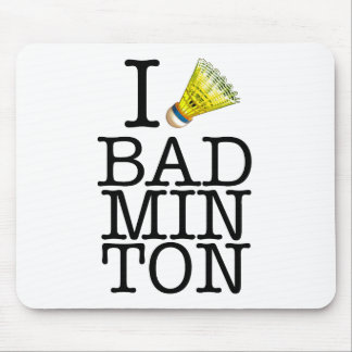 I love badminton mouse pad