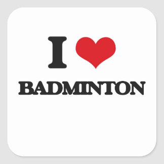 I Love Badminton Square Sticker