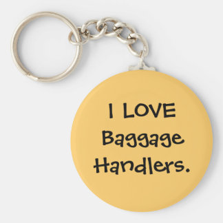 I LOVE Baggage Handlers luggage tag Keychain