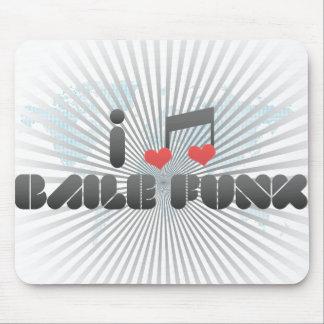I Love Baile Funk Mouse Pad