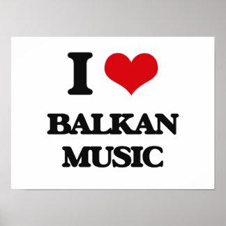 I Love BALKAN MUSIC Poster