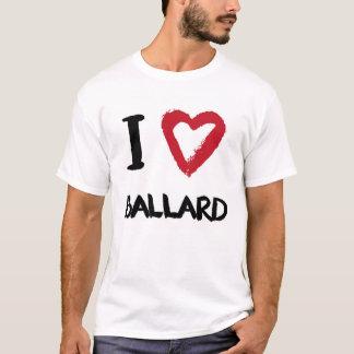 I love Ballard T-Shirt