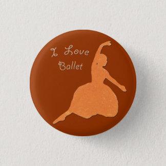 I Love Ballet 1 Inch Round Button